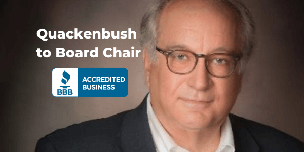 Bruce Quackenbush To Board Chair for BBB